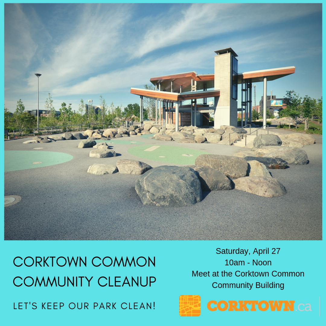 Join us on April 27th from 10am - 12pm at Corktown Common and help us keep our park beautiful.